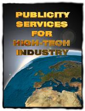PR and publicity services for High Tech Industry